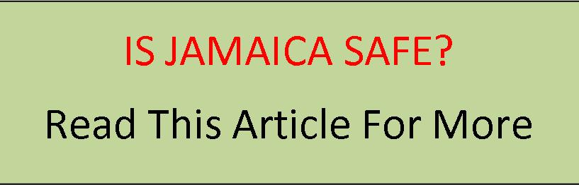 is jamaica safe