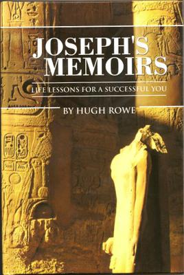 """""""Joseph's Memoirs: Life Lessons For A Successful You"""""""